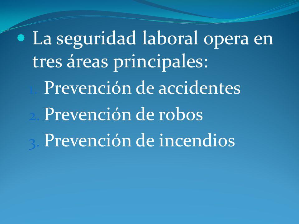 La seguridad laboral opera en tres áreas principales: