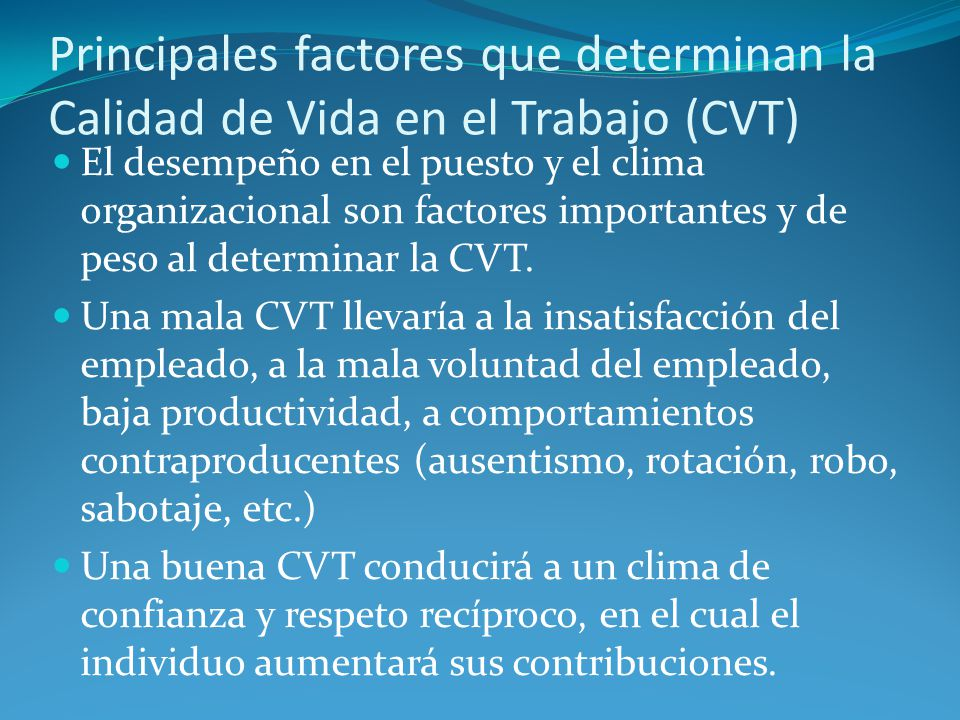 Principales factores que determinan la Calidad de Vida en el Trabajo (CVT)