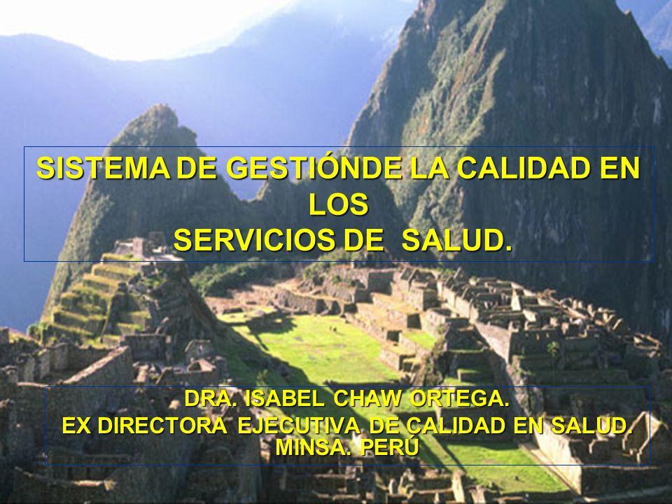 SISTEMA DE GESTIÓNDE LA CALIDAD EN LOS SERVICIOS DE SALUD.