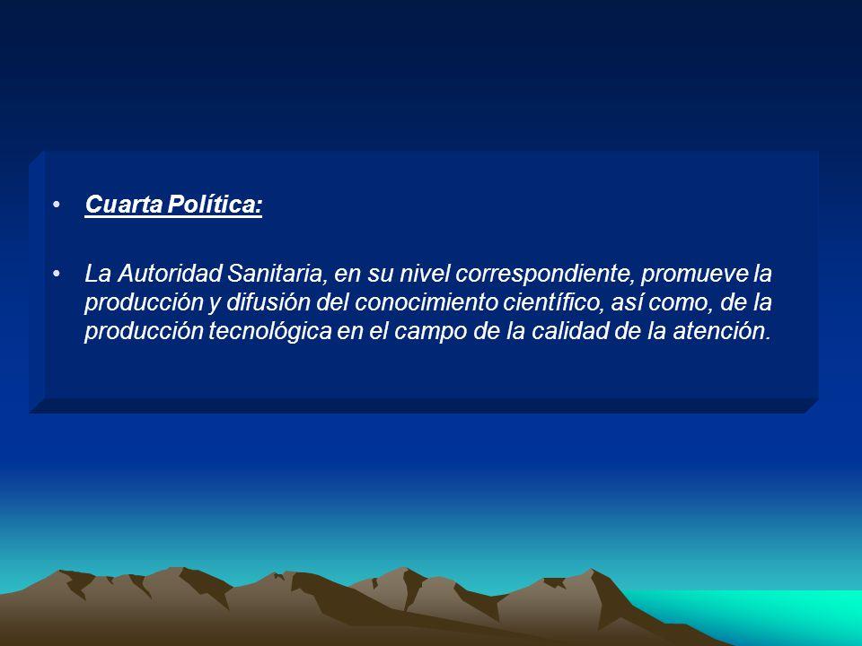 Cuarta Política:
