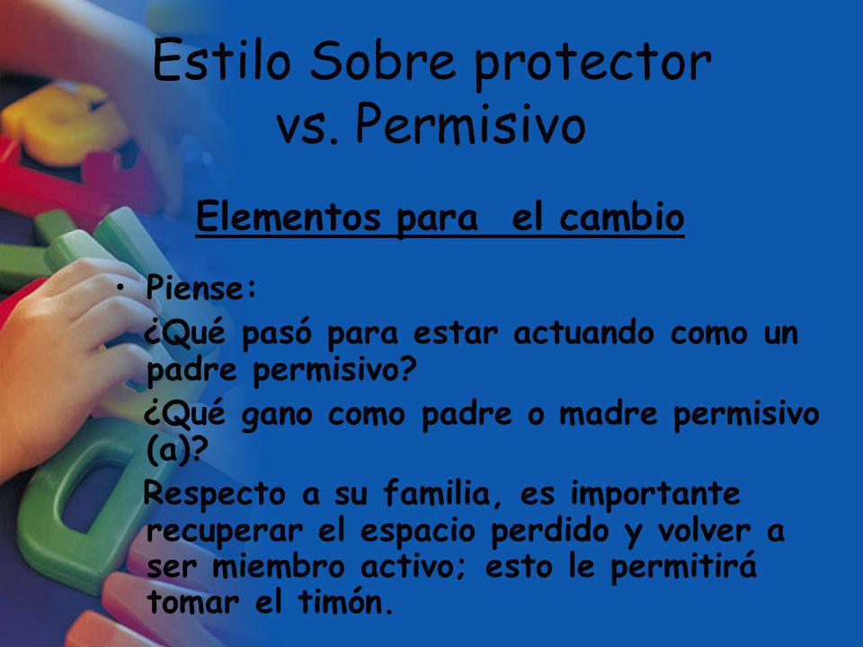 Estilo Sobre protector vs. Permisivo