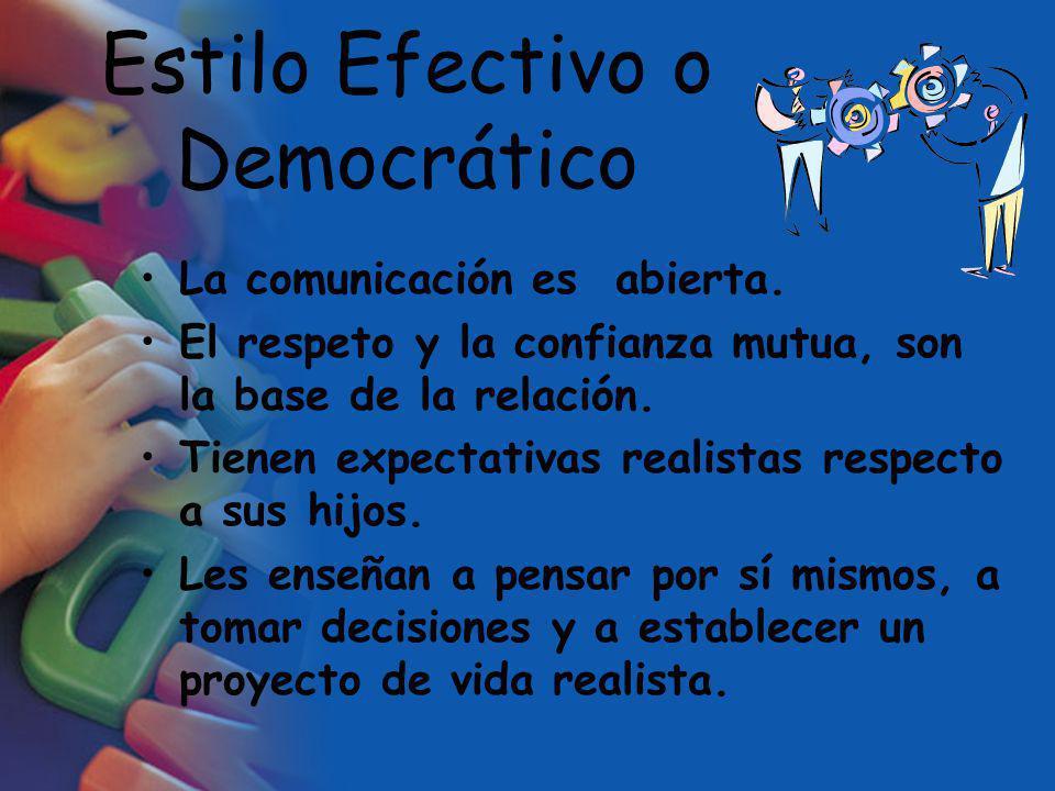Estilo Efectivo o Democrático