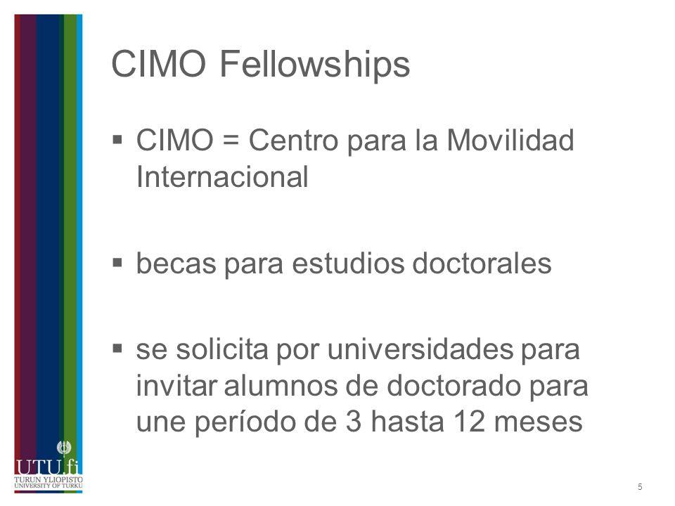 CIMO Fellowships CIMO = Centro para la Movilidad Internacional