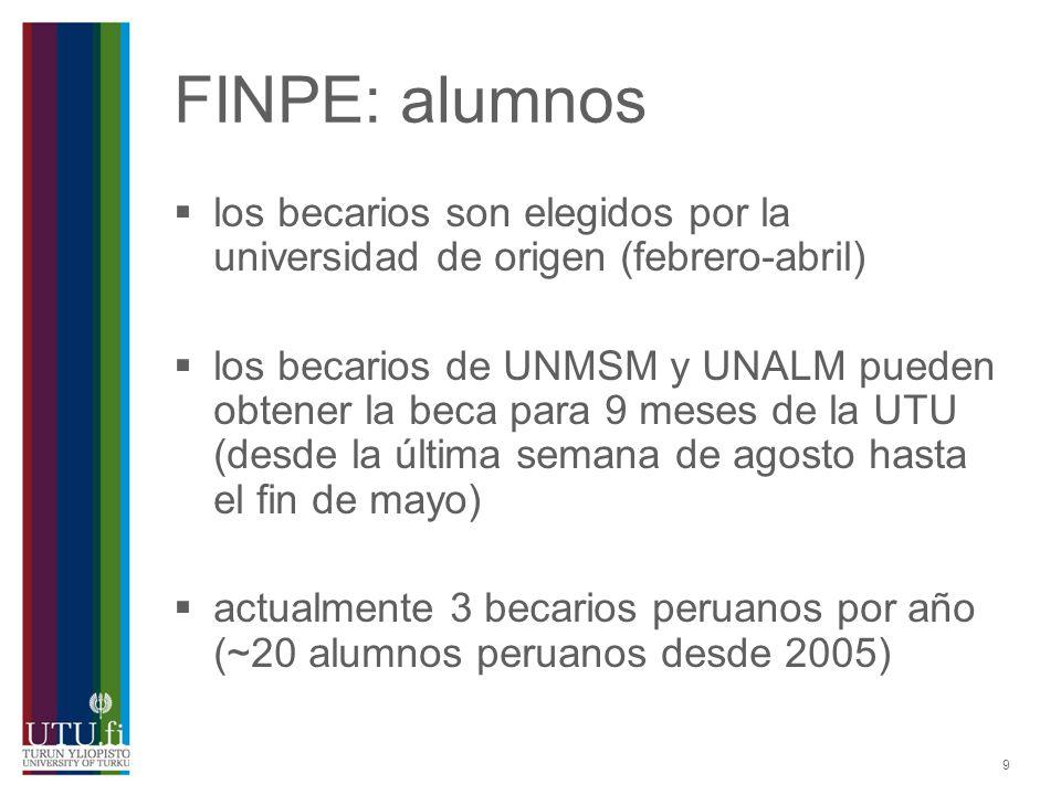 FINPE: alumnos los becarios son elegidos por la universidad de origen (febrero-abril)