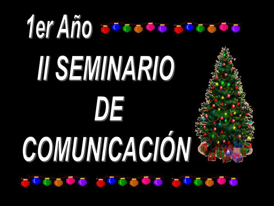 1er Año II SEMINARIO DE COMUNICACIÓN