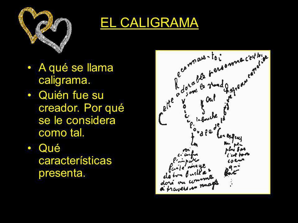 EL CALIGRAMA A qué se llama caligrama.