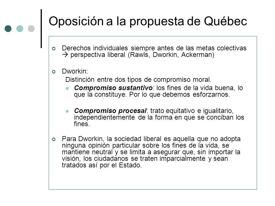 Oposición a la propuesta de Québec