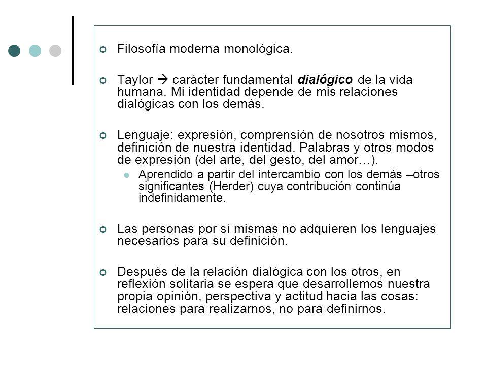 Filosofía moderna monológica.