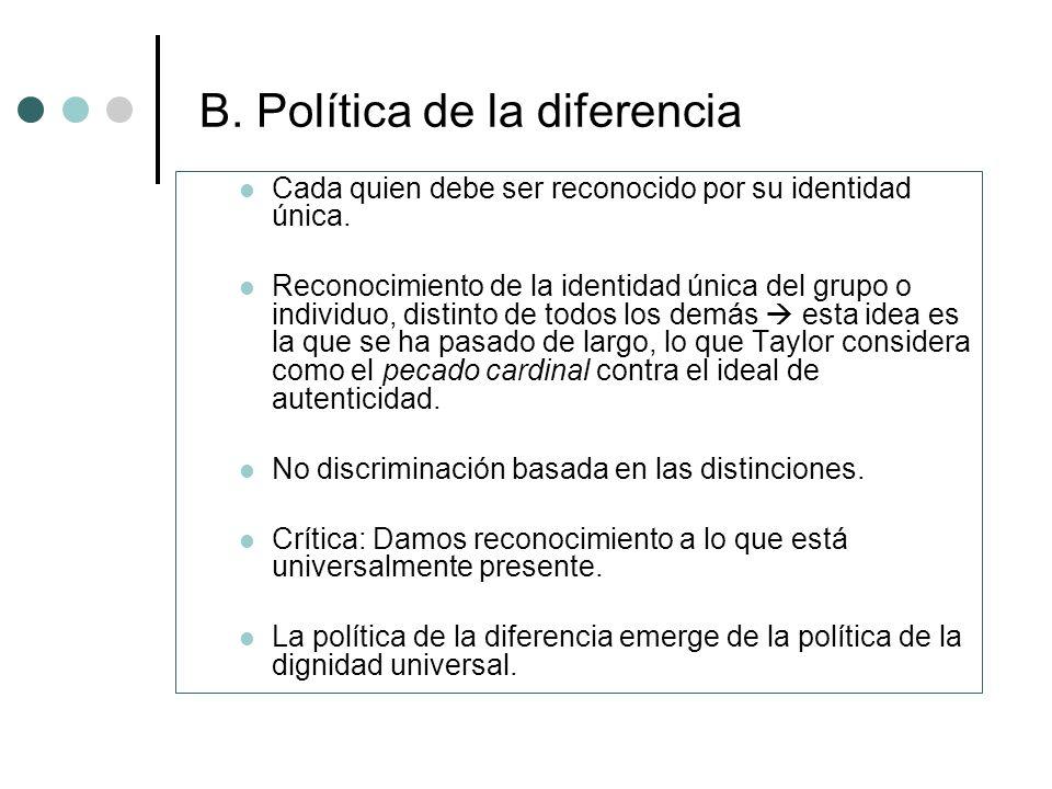 B. Política de la diferencia