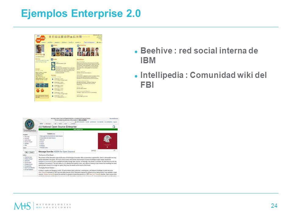 Ejemplos Enterprise 2.0 Beehive : red social interna de IBM