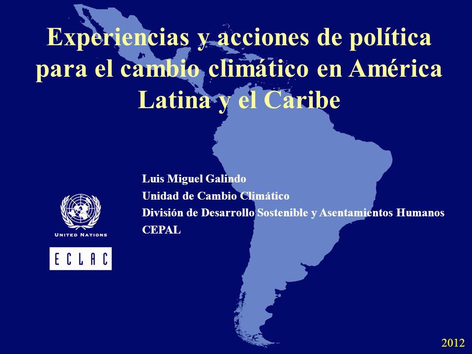 Experiencias y acciones de política para el cambio climático en América Latina y el Caribe