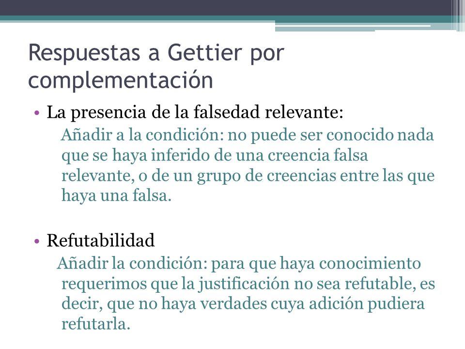 Respuestas a Gettier por complementación