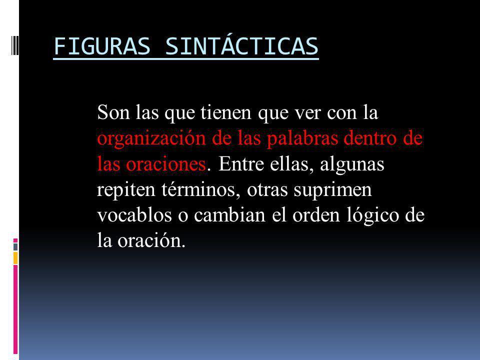 FIGURAS SINTÁCTICAS