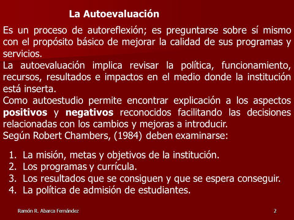Según Robert Chambers, (1984) deben examinarse: