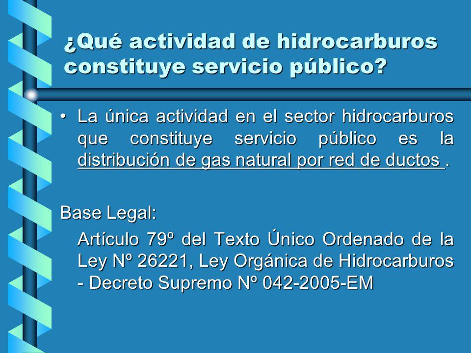 ¿Qué actividad de hidrocarburos constituye servicio público