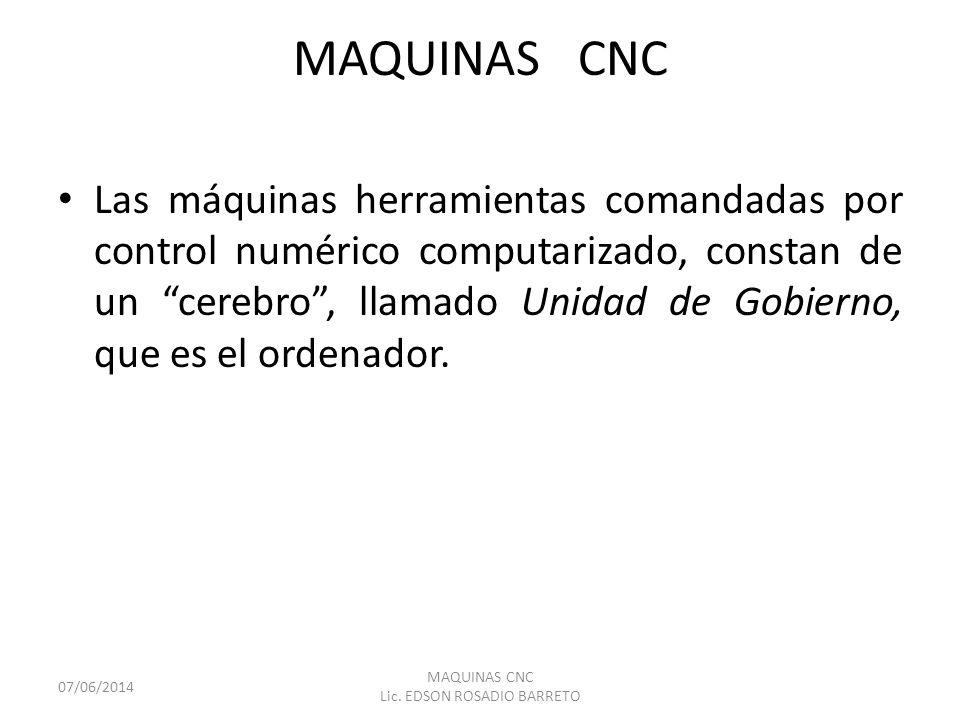 MAQUINAS CNC Lic. EDSON ROSADIO BARRETO