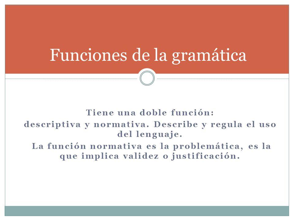 Funciones de la gramática