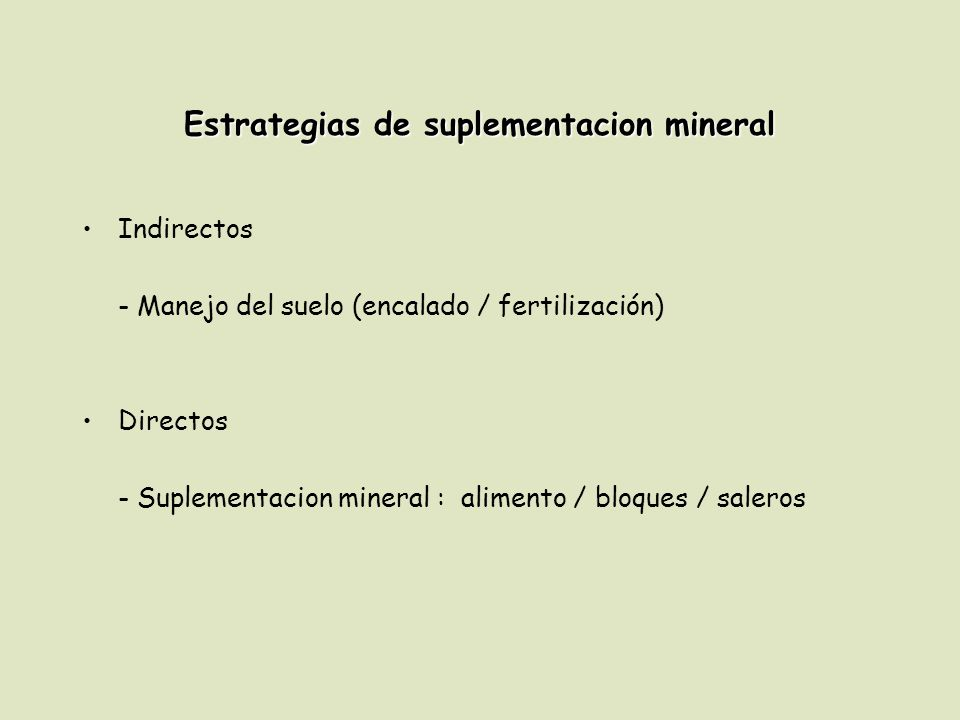 Estrategias de suplementacion mineral