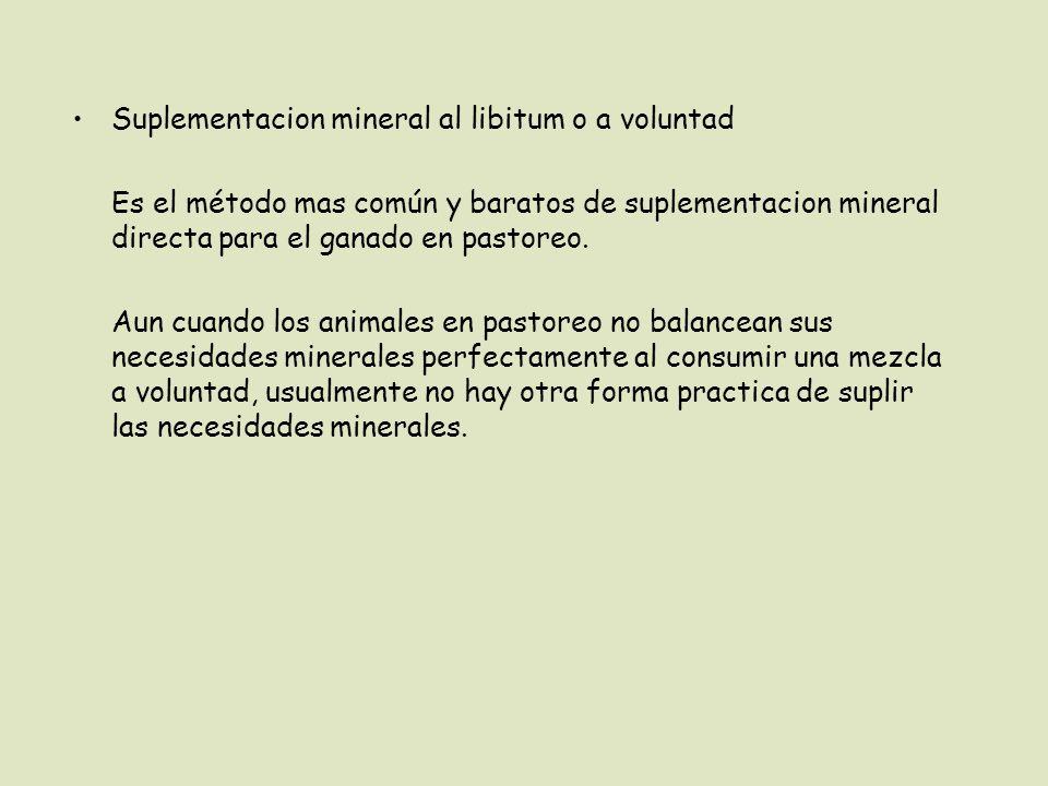 Suplementacion mineral al libitum o a voluntad