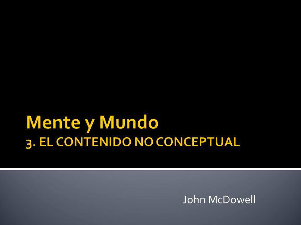 Mente y Mundo 3. EL CONTENIDO NO CONCEPTUAL