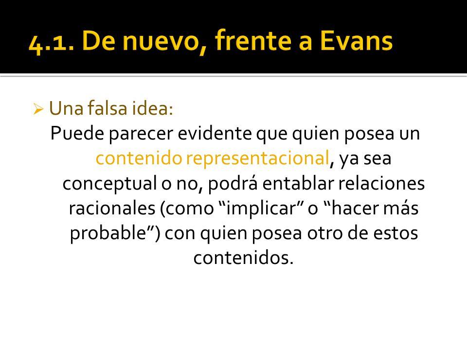 4.1. De nuevo, frente a Evans Una falsa idea: