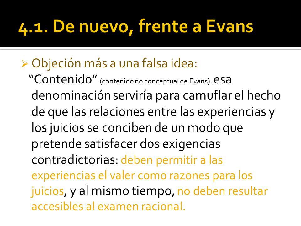 4.1. De nuevo, frente a Evans Objeción más a una falsa idea: