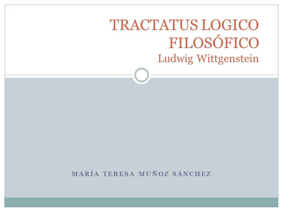 TRACTATUS LOGICO FILOSÓFICO Ludwig Wittgenstein