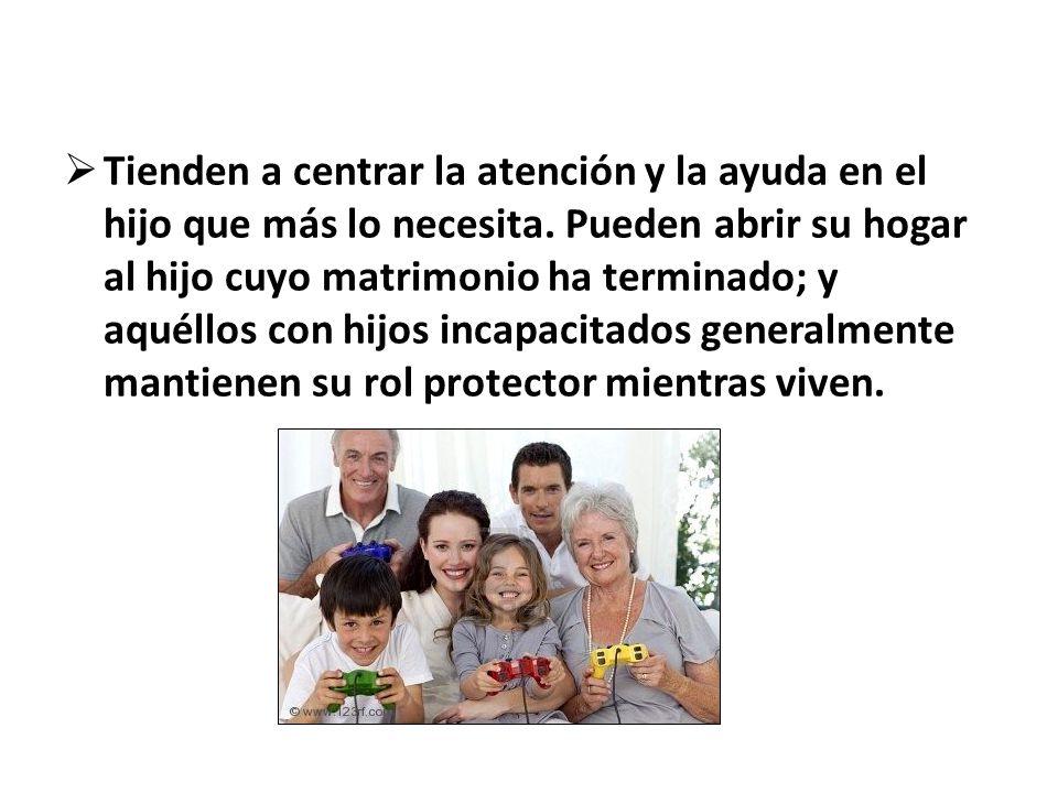 Tienden a centrar la atención y la ayuda en el hijo que más lo necesita.