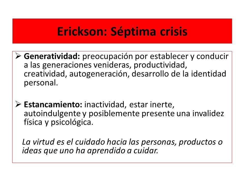 Erickson: Séptima crisis