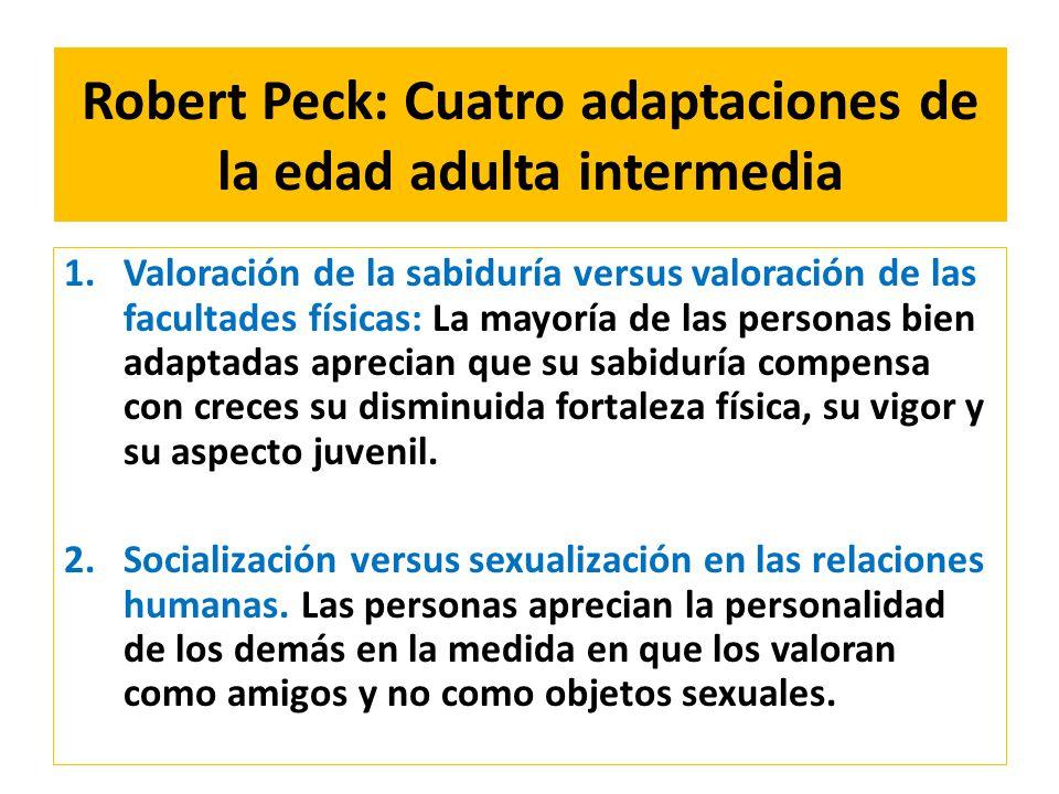 Robert Peck: Cuatro adaptaciones de la edad adulta intermedia
