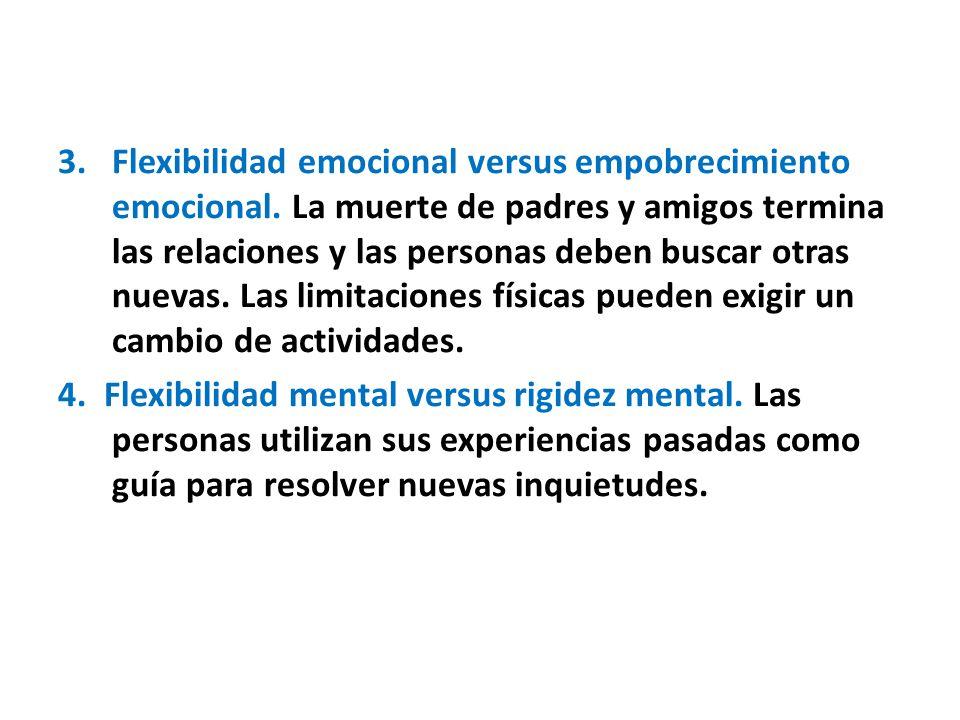 3. Flexibilidad emocional versus empobrecimiento emocional