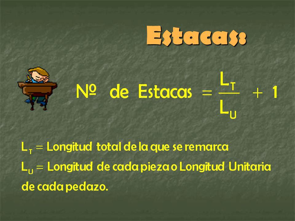 Estacas: