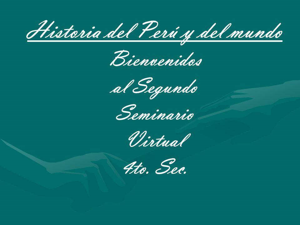 Historia del Perú y del mundo