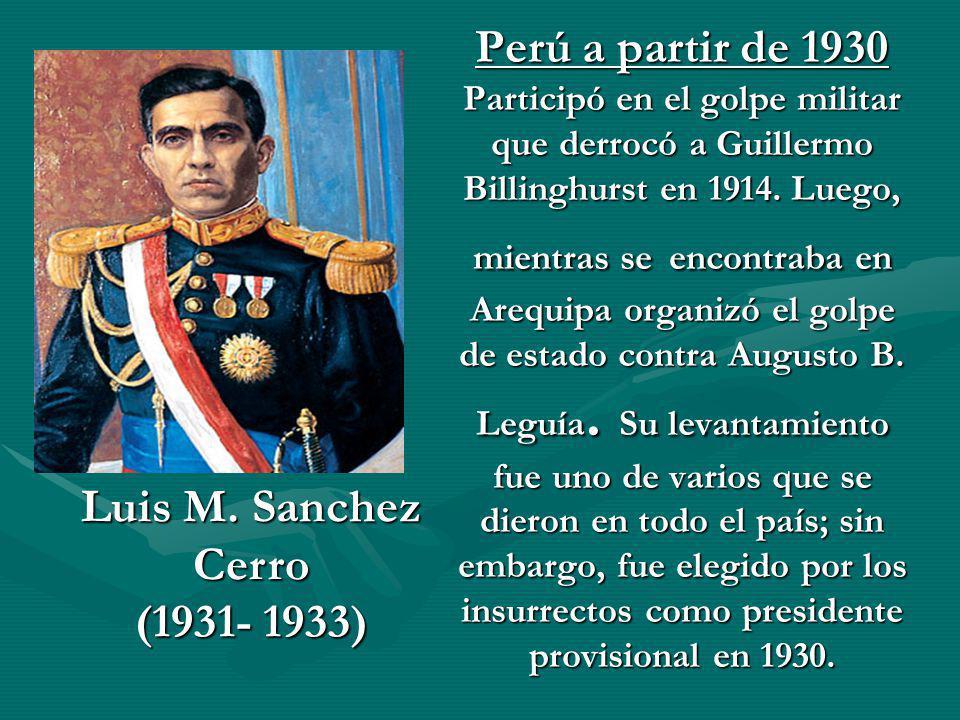 Luis M. Sanchez Cerro (1931- 1933)