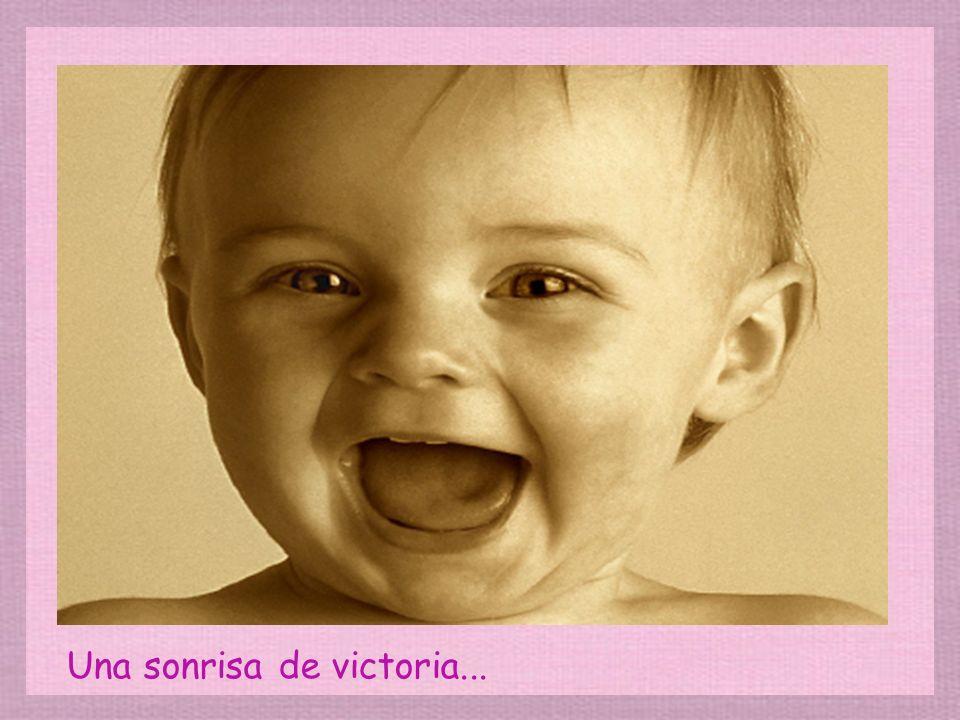Una sonrisa de victoria...