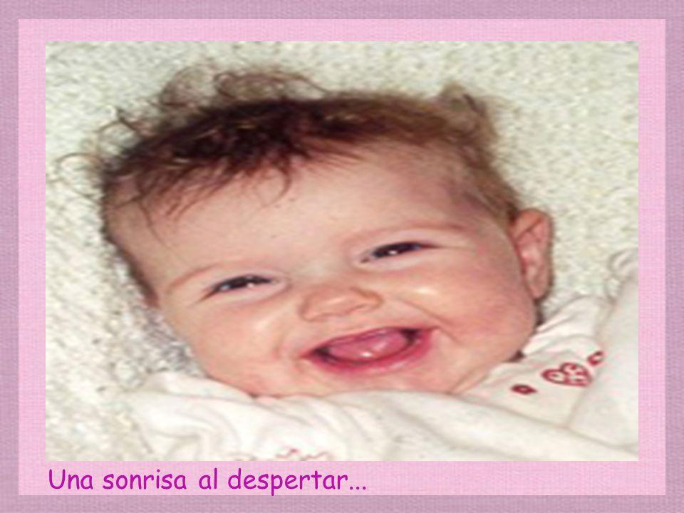 Una sonrisa al despertar...