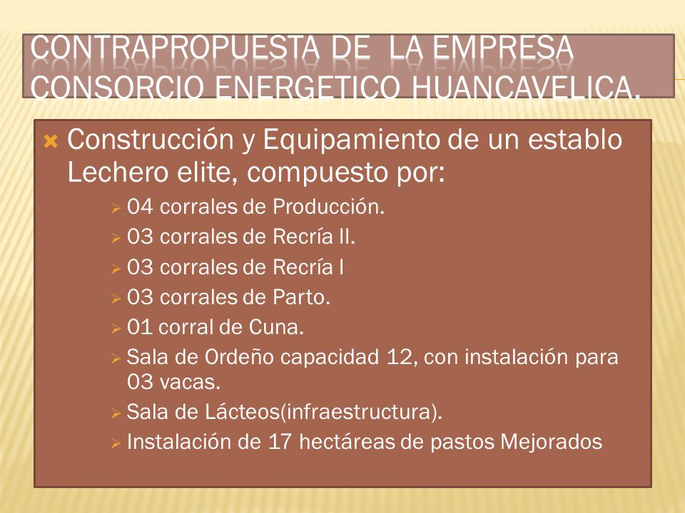 CONTRAPROPUESTA DE LA EMPRESA CONSORCIO ENERGETICO HUANCAVELICA.