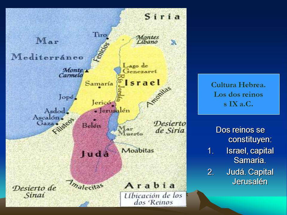 Cultura Hebrea. Los dos reinos s IX a.C.