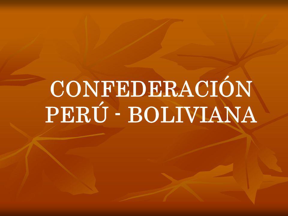CONFEDERACIÓN PERÚ - BOLIVIANA