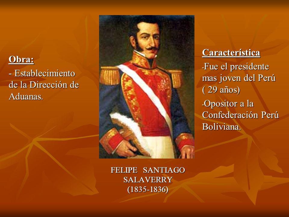FELIPE SANTIAGO SALAVERRY (1835-1836)