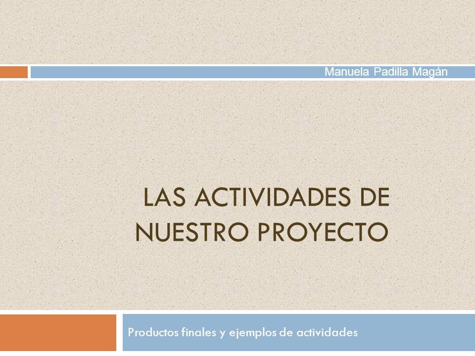 LAS ACTIVIDADES de nuestro proyecto