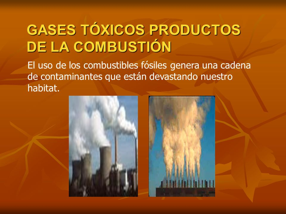 GASES TÓXICOS PRODUCTOS DE LA COMBUSTIÓN