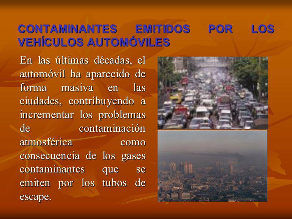CONTAMINANTES EMITIDOS POR LOS VEHÍCULOS AUTOMÓVILES