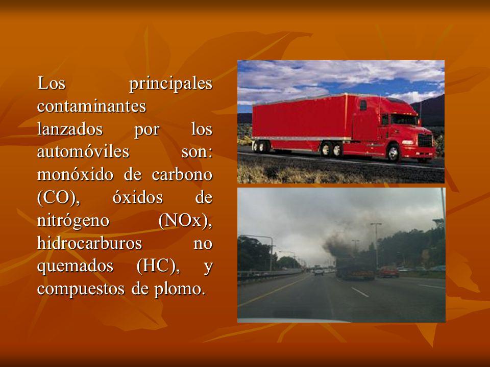 Los principales contaminantes lanzados por los automóviles son: monóxido de carbono (CO), óxidos de nitrógeno (NOx), hidrocarburos no quemados (HC), y compuestos de plomo.