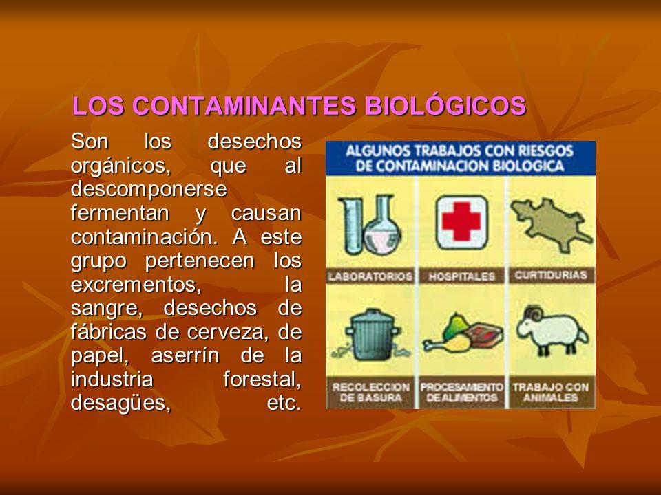 LOS CONTAMINANTES BIOLÓGICOS