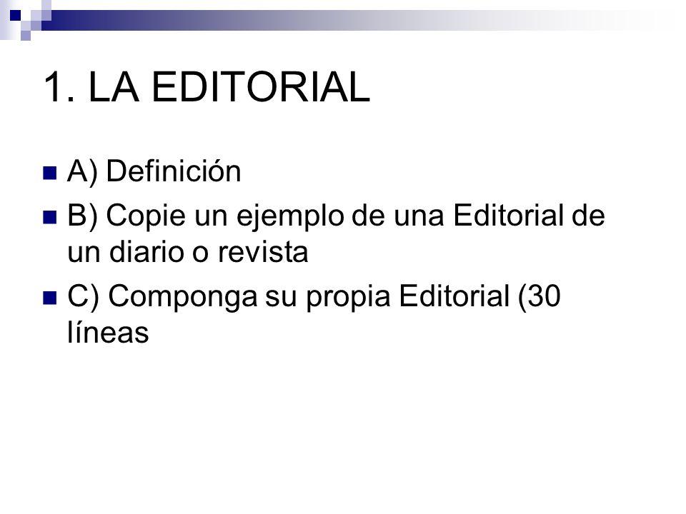 1. LA EDITORIAL A) Definición