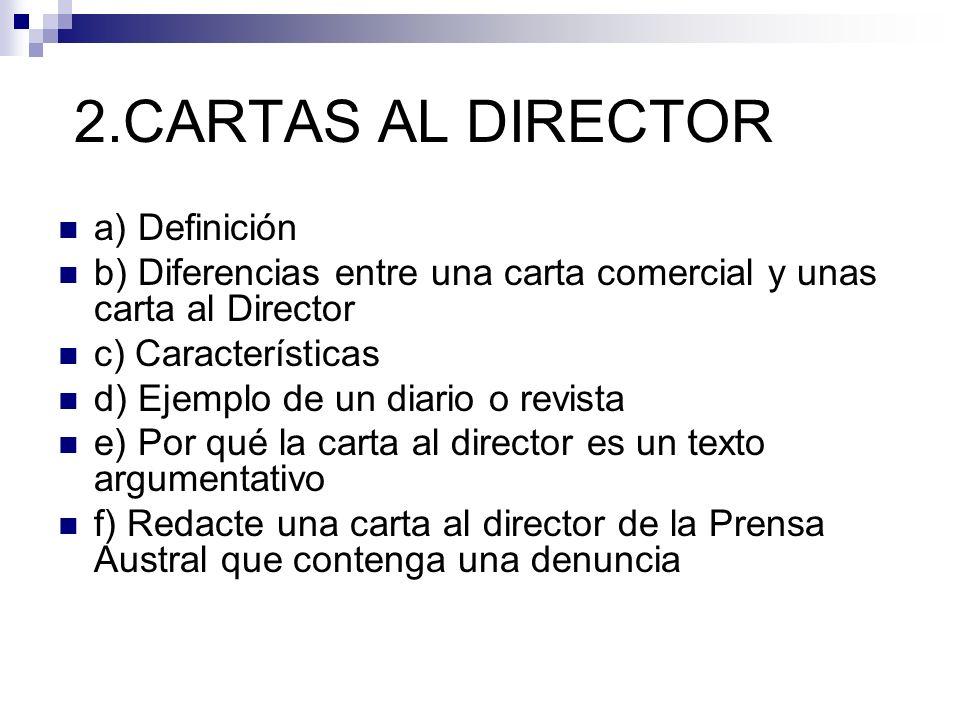 2.CARTAS AL DIRECTOR a) Definición