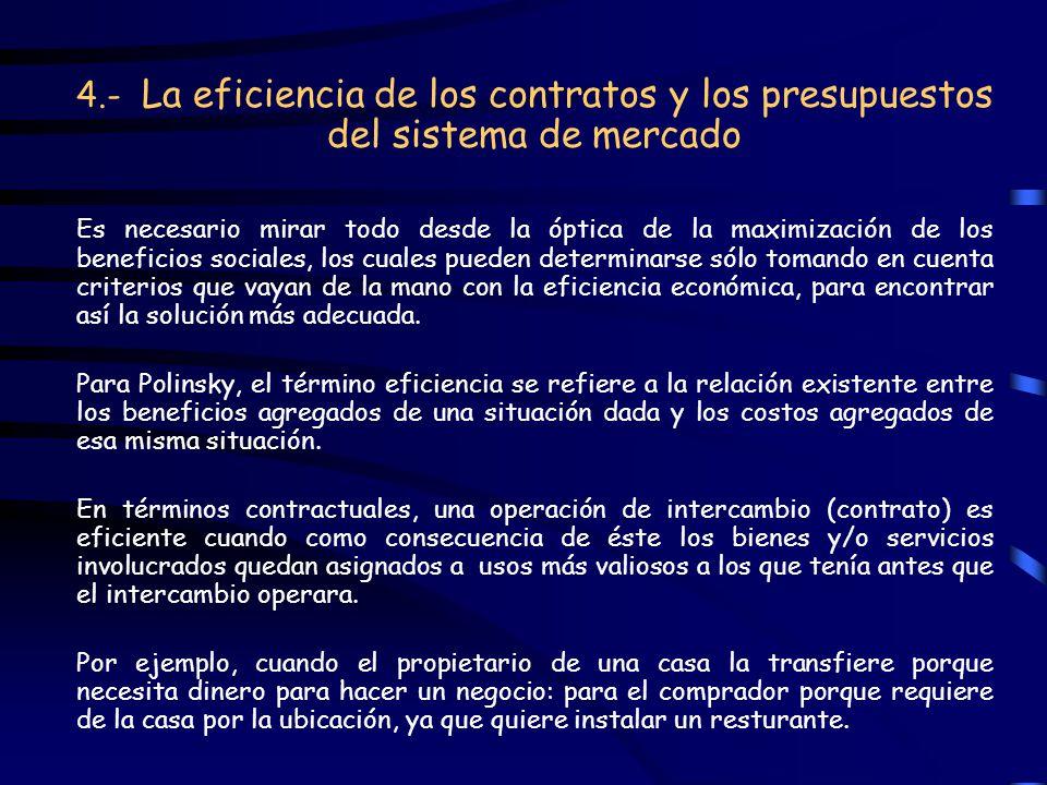 4. - La eficiencia de los contratos y los presupuestos del