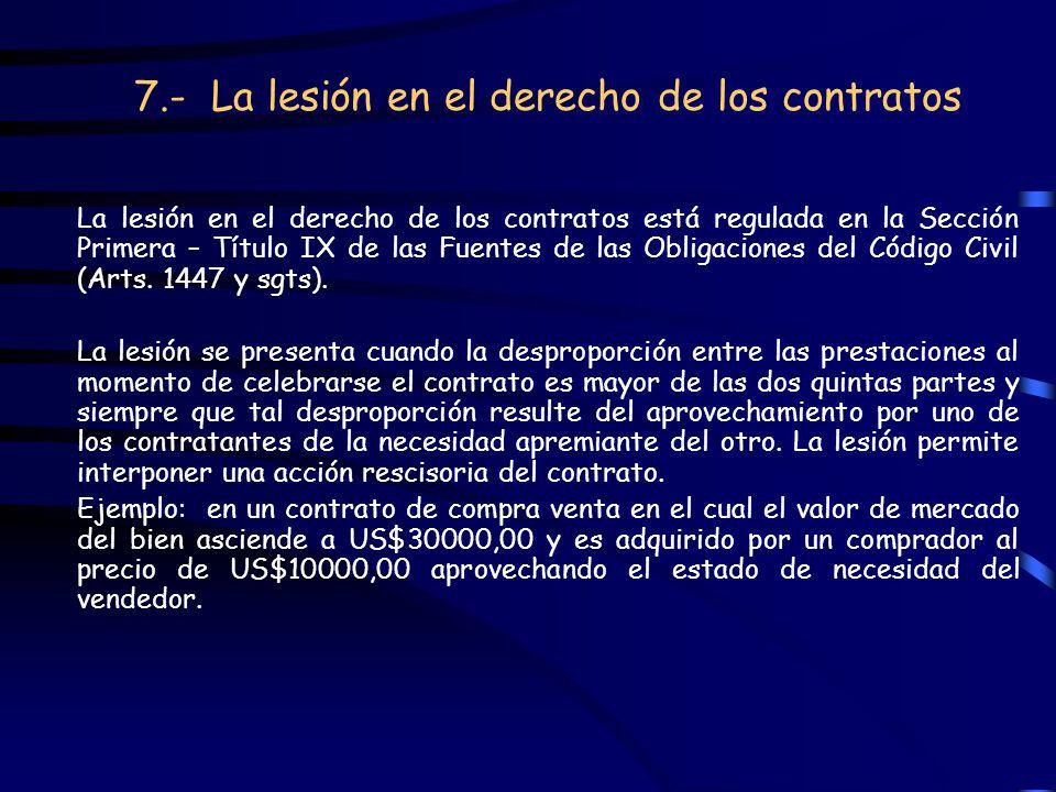 7.- La lesión en el derecho de los contratos
