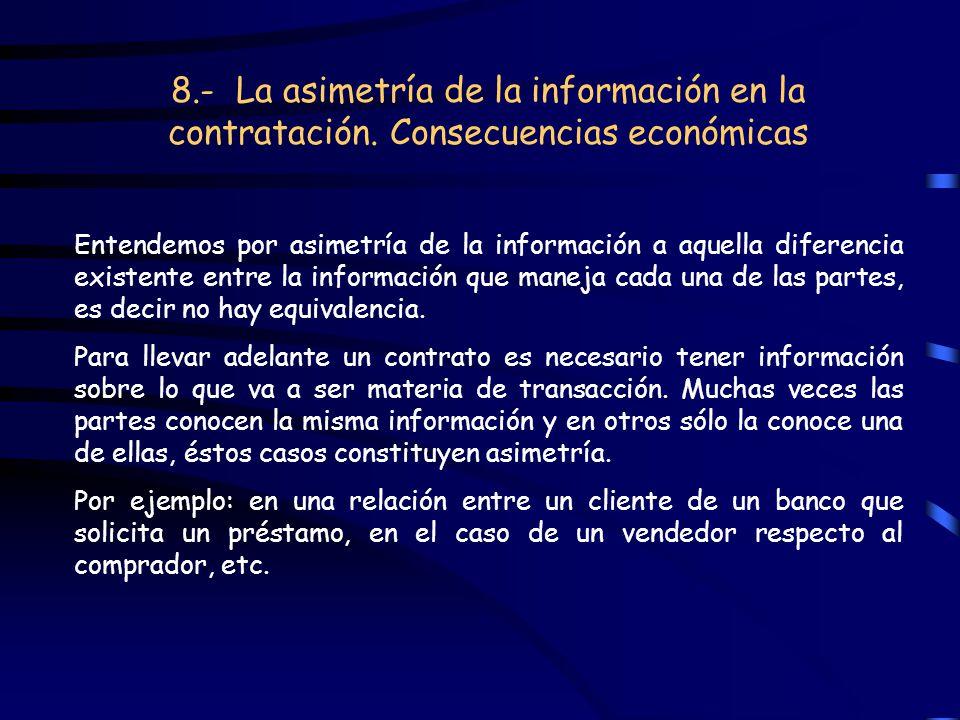 8. - La asimetría de la información en la contratación